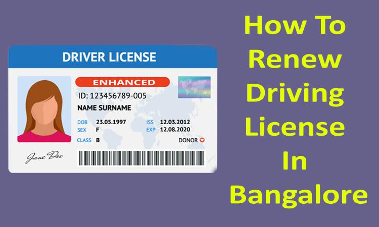 How To Renew Driving License In Bangalore